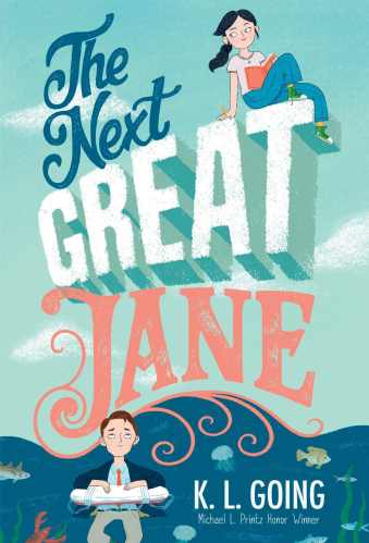 Books for Eighth Graders - the next great jane