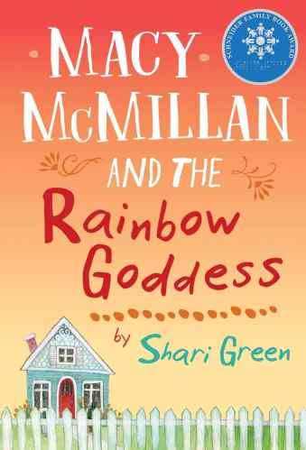 Macy McMillian and the Rainbow Goddess
