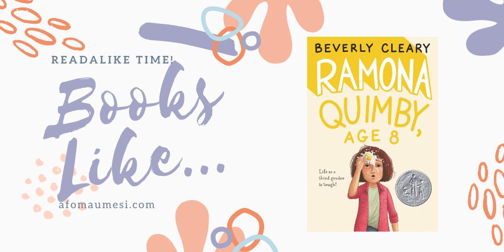 books like ramona quimby, age 8