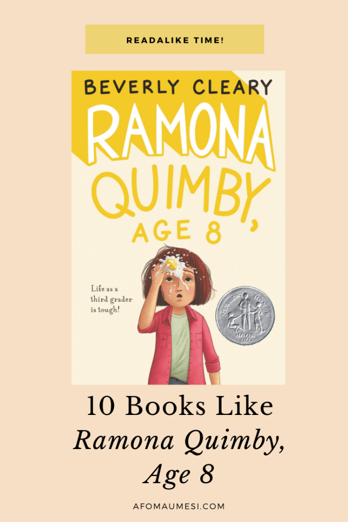 10 Books Like Ramona Quimby, Age 8