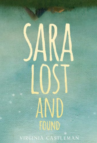 Sara Lost and Found - Middle-Grade Books About Adoption and Foster Care