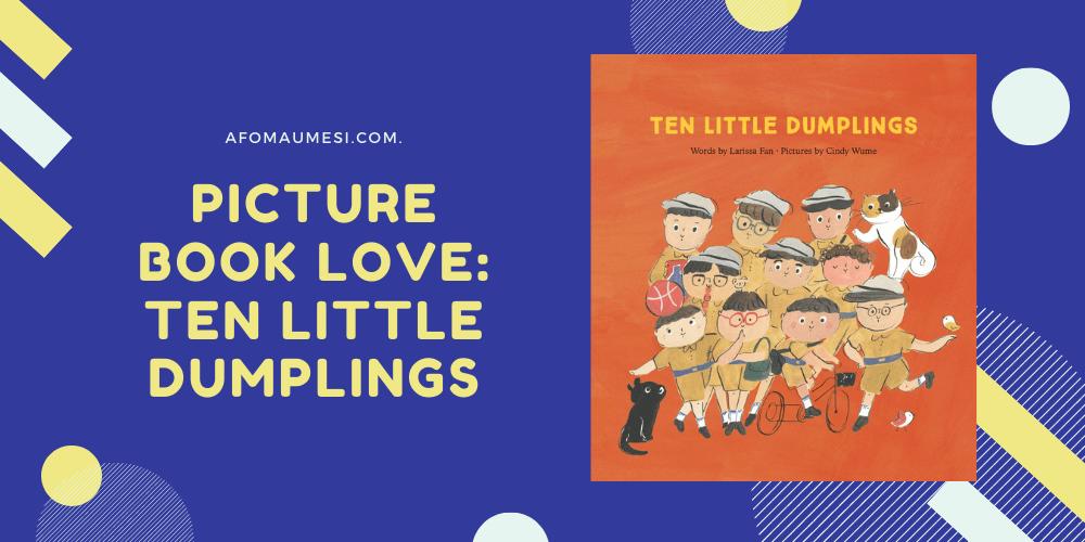 ten little dumplings review