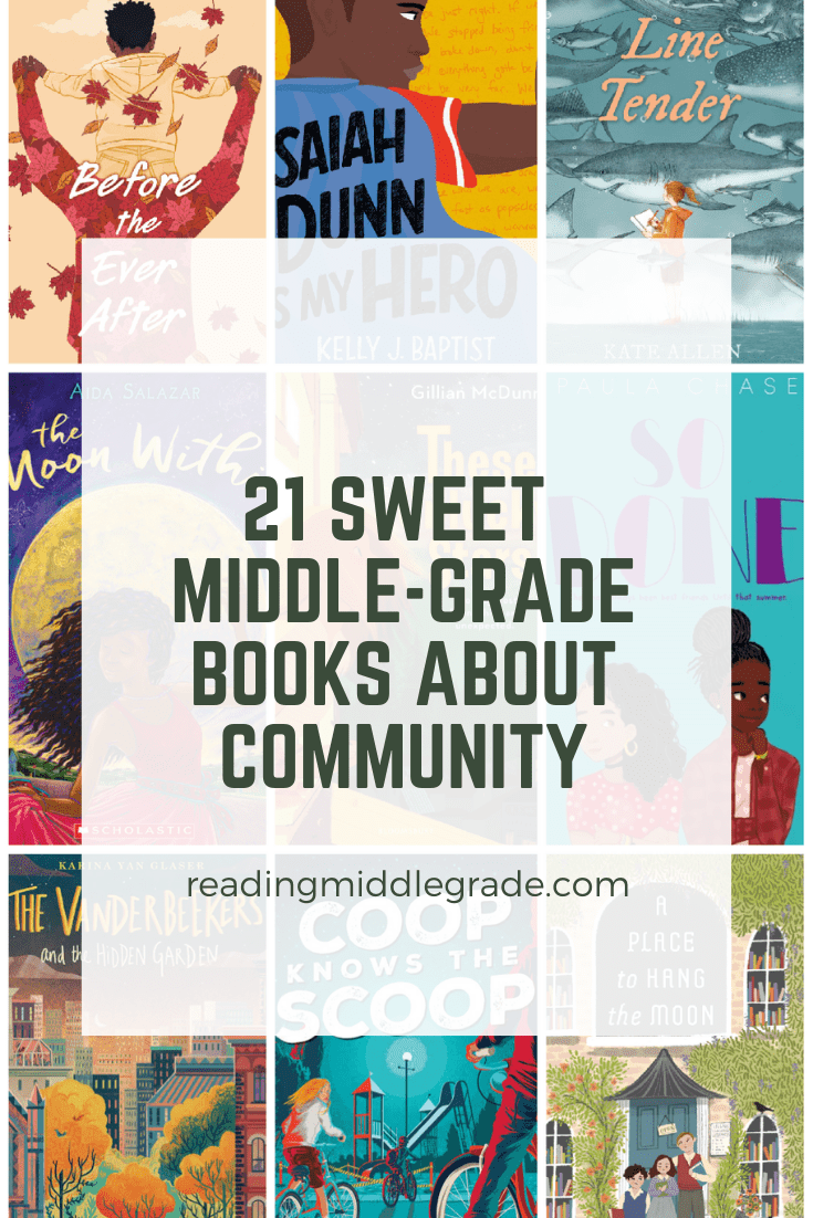 21 Awesome Tween Books About Community