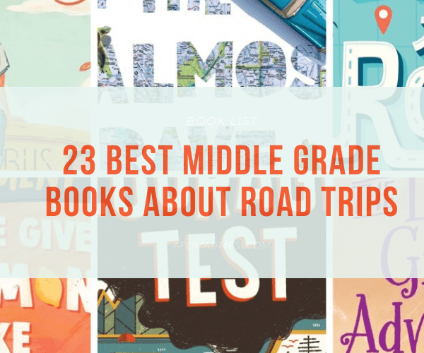 23 Best Middle Grade Books About Road Trips