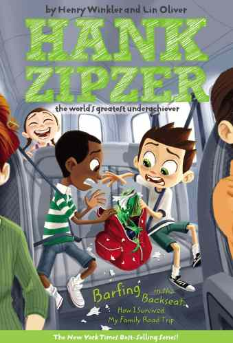 Barfing in the Backseat: How I Survived My Family Road Trip (Hank Zipzer #12)