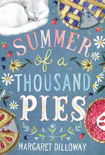 Summer of a Thousand Pies - Middle-Grade Books About Food