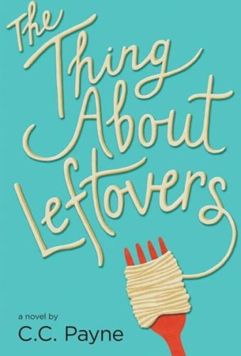 The Thing About Leftovers - Middle-Grade Books About Food