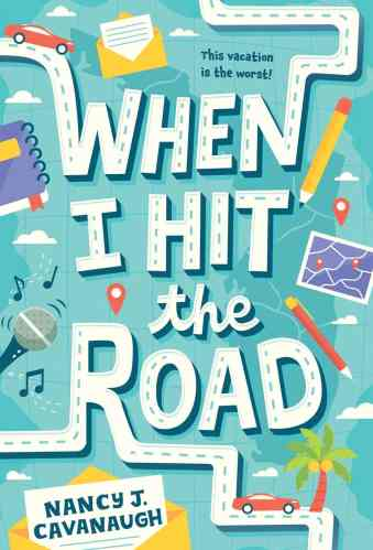 When I Hit the Road - Middle Grade Books About Road Trips