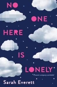 No One Here Is Lonely - Sarah Everett - Author Interview