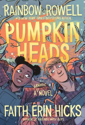 Pumpkin Heads -The Best Books for Teens (Ages 15 and Up)
