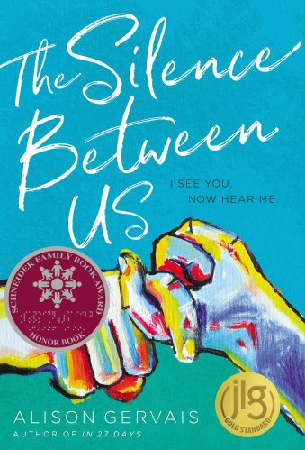 The Silence Between Us -The Best Books for Teens (Ages 15 and Up)