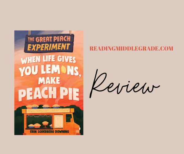 Review | The Great Peach Experiment #1: When Life Gives You Lemons, Make Peach Pie