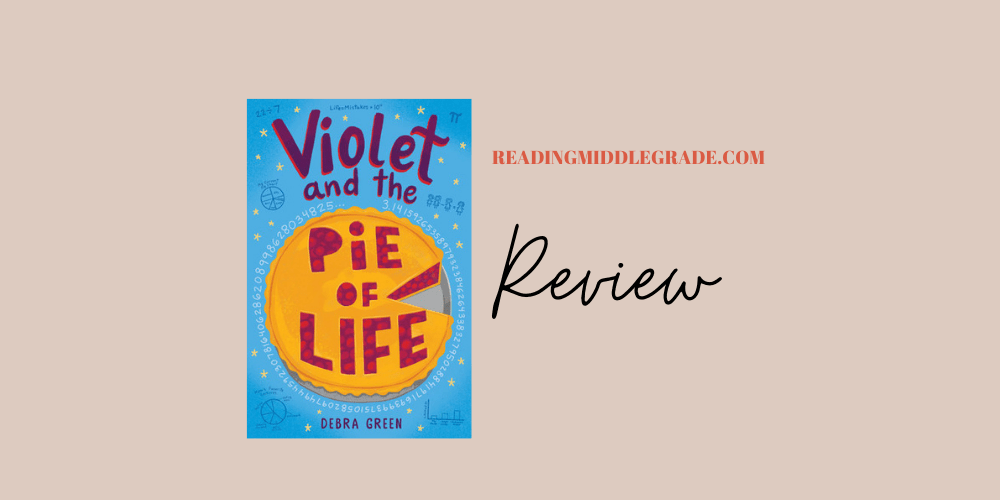 violet and the pie of life book review