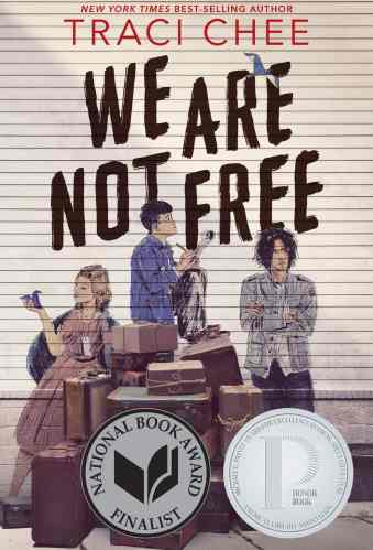 We Are Not Free - Best YA Historical Fiction Books
