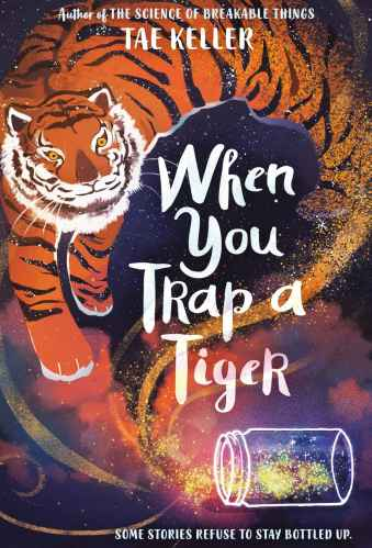 when you trap a tiger - Middle-Grade Books About Grandparents