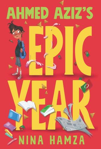 Best Middle-Grade Books With Muslim Characters - Ahmed Aziz's Epic Year