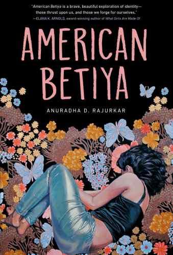 Best Asian YA Books - American Betiya