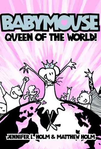 Babymouse: Queen of the World - Best Graphic Novels for Elementary Students (K-6)