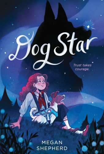 Dog Star - Best Middle Grade Books Releasing in Fall 2021