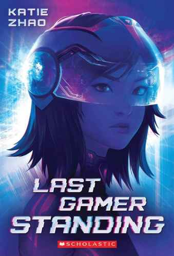 Last Gamer Standing - Best Middle Grade Books Releasing in Fall 2021