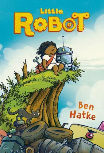 Little Robot - Ben Hatke - Best Graphic Novels for Elementary Students (K-6)