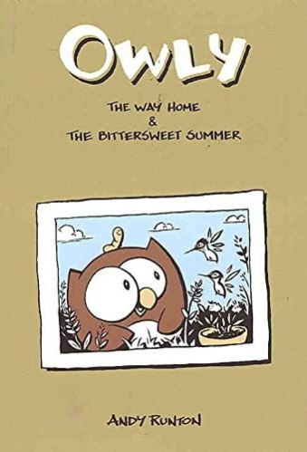 Owly, Vol. 1: The Way Home & The Bittersweet Summer - Best Graphic Novels for Elementary Students (K-6)