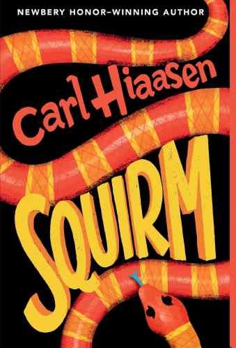 Squirm - Carl Hiassen