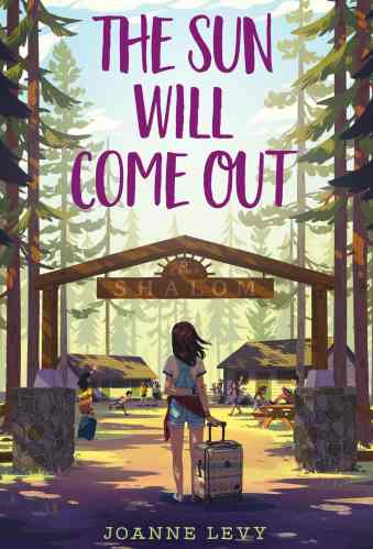 The Sun Will Come Out - Joanne Levy - Middle Grade Books with Shy Protagonists