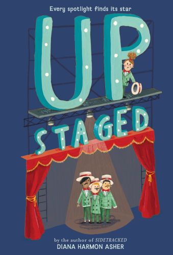 Upstaged - Diana Harmon Asher - Middle Grade Books with Shy Protagonists