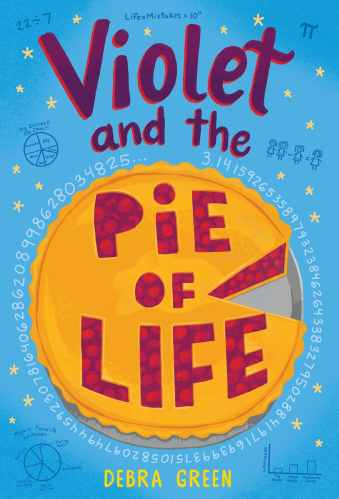 Violet and the Pie of Life - books for seventh graders