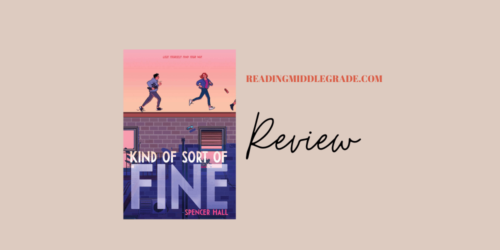 Kind of Sort of Fine - Book Review