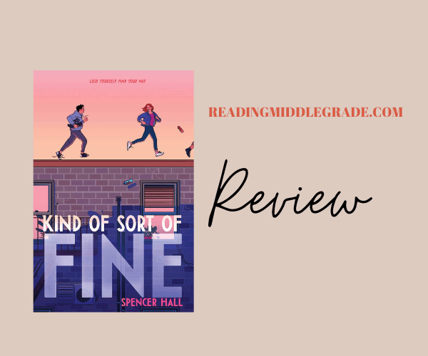 Review | Kind of Sort of Fine