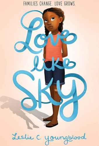 Love Like Sky- Best Middle-Grade Books About Divorce and Blended Families