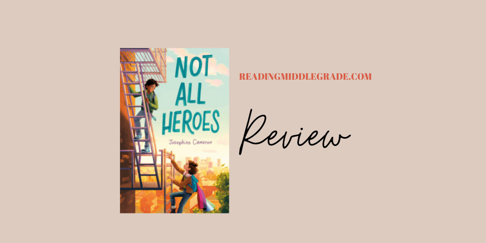 Not All Heroes - Book Review