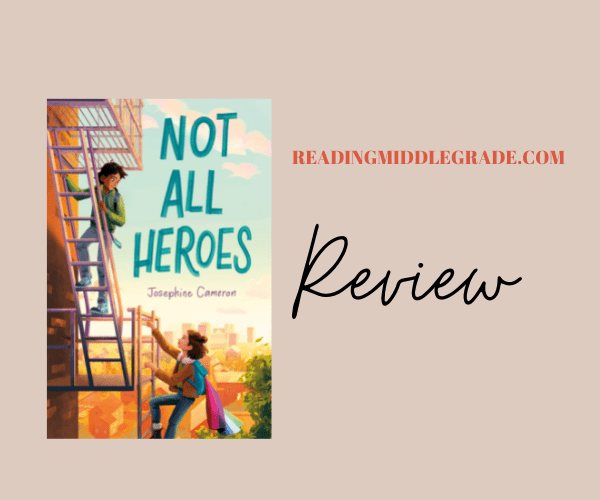 Review | Not All Heroes by Josephine Cameron