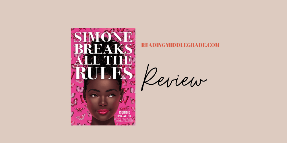 Simone Breaks All the Rules - Book Review