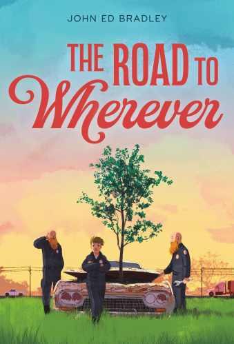 The Road to Wherever - Books Like Louisiana's Way Home