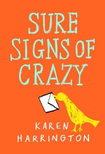 Middle Grade Books About Mental Illness - sure signs of crazy
