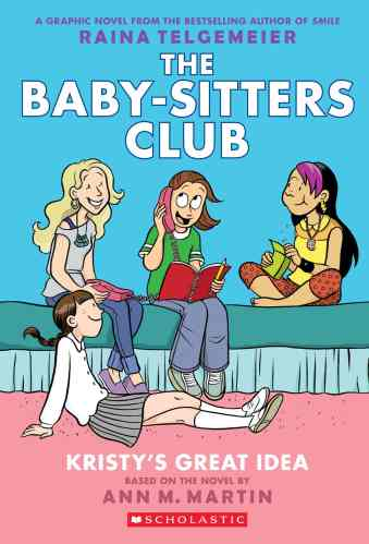 The Babysitters Club: Kristy's Great Idea