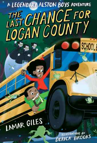 The Last Chance for Logan County - Best Middle Grade Books Releasing in Fall 2021