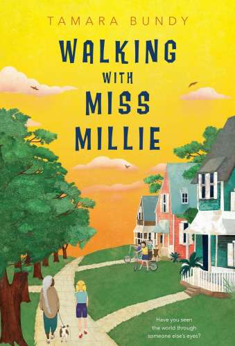 Walking with Miss Millie - Best Middle-Grade Books Under 250 Pages