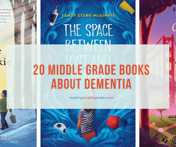 Middle Grade Books About Dementia