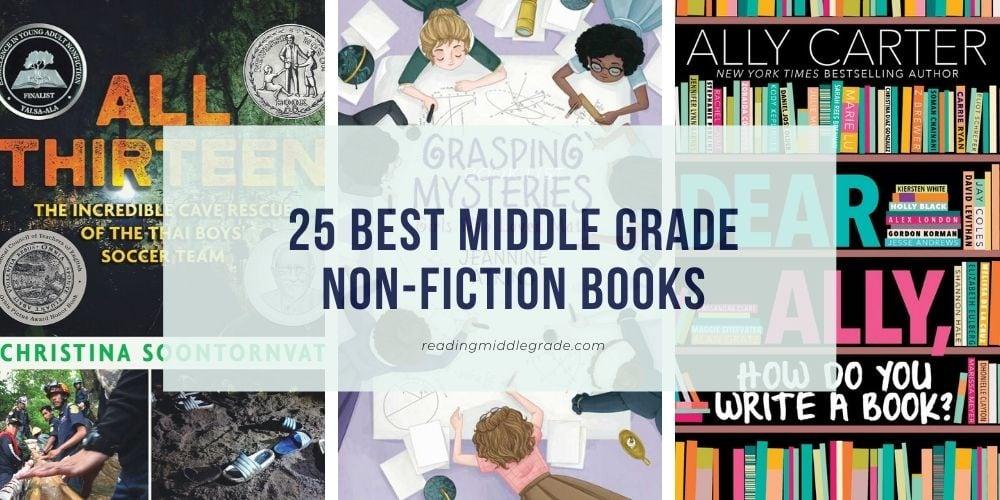 25 Best Middle Grade Non-Fiction Books