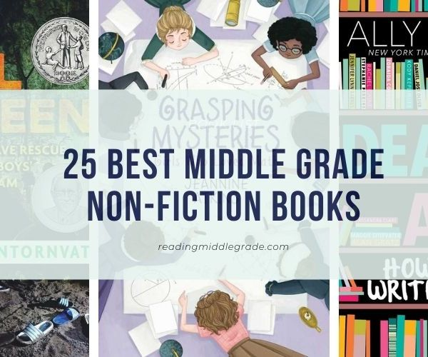 The Best of Middle Grade Non-Fiction