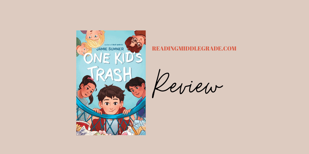 One Kid's Trash - Book Review