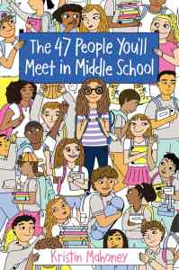 The 47 People You'll Meet in Middle School