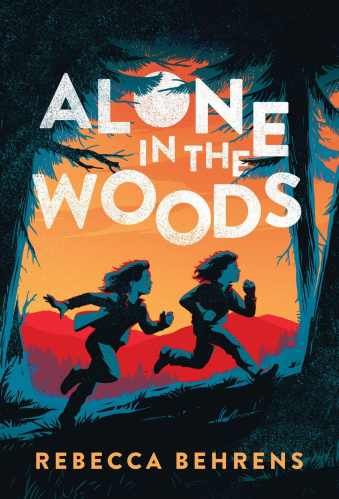 Alone in the Woods - Best Middle Grade Survival Books