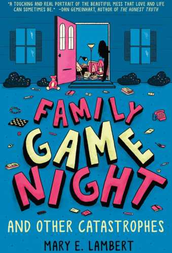 Family Game Night and Other Catastrophes - 55 Best Upper Middle-Grade Books