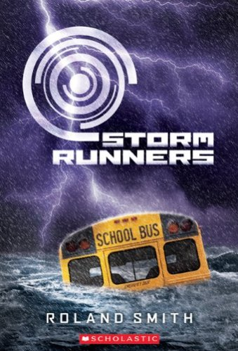 Storm Runners - Middle Grade Action and Adventure Books