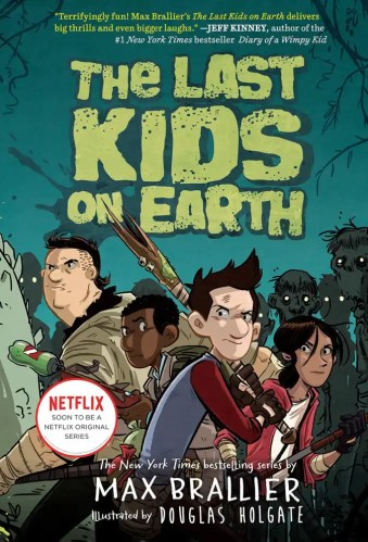 The Last Kids on Earth - Best Middle Grade Survival Books